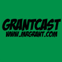 The best acting I've ever done – GrantCast EPISODE #093