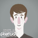 15 Minutes with Justin Hilden – GrantCast EPISODE #070