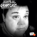 15 Minutes with Joshua Zehner – GrantCast EPISODE #085
