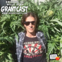 15 Minutes with Willie Etra – GrantCast EPISODE #090