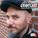 15 Minutes with podcast pioneer Lance Anderson – GrantCast EPISODE #096
