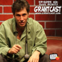 15 Minutes With comedian Dave Reinitz – GrantCast EPISODE #109